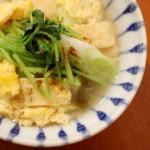 油揚げと三つ葉の卵とじ、砂肝のポン酢漬け。