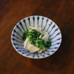 蒸し鶏のねぎソース、蒸し白菜おろし和え献立。
